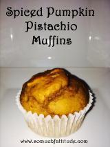 Spiced Pumpkin Pistachio Muffins –3PP