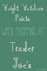 WW Points at TraderJoe's