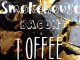Smokehouse Bacon Toffee – 4pp